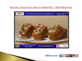 Best Dryfruits Sweet Sholp in Malad West - MM Mithaiwala
