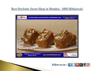 Best Dryfruits Sweet Shop in Mumbai - MM Mithaiwala