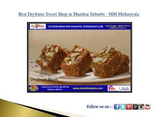 Best Dryfruits Sweet Shop in Mumbai Suburbs - MM Mithaiwala