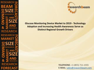 Glucose Monitoring Device Market to 2019 - Technology Adopti