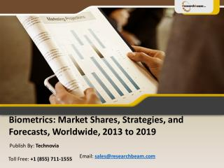 Biometrics Market Shares, Strategies  2013 to 2019