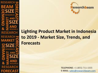Lighting Product Market in Indonesia to 2019
