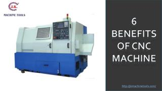 6 Benefits on CNC Machine