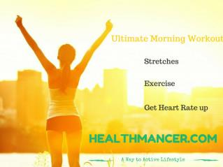 Ultimate Morning Workout That Actually Work at HealthMancer