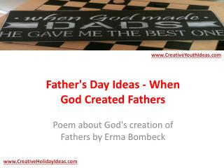 Father's Day Ideas - When God Created Fathers