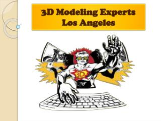 3D Modeling Experts In Los Angeles