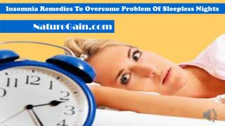 Insomnia Remedies To Overcome Problem Of Sleepless Nights