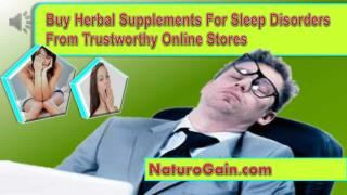 Buy Herbal Supplements For Sleep Disorders From Trustworthy
