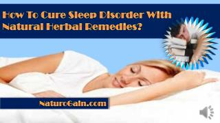How To Cure Sleep Disorder With Natural Herbal Remedies?