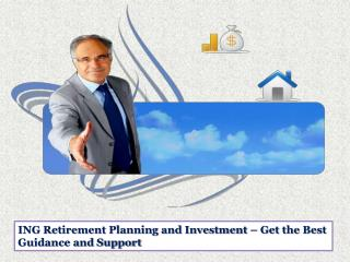 ING Retirement Planning and Investment