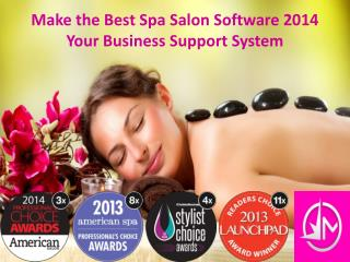 Make the Best Spa Salon Software 2014 Your Business Support