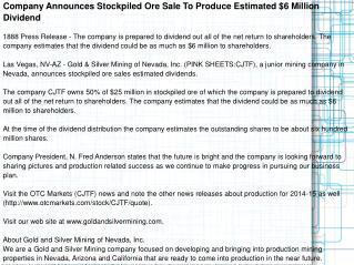 Company Announces Stockpiled Ore Sale To Produce
