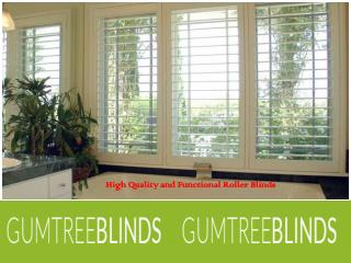 High Quality and Functional Roller Blinds
