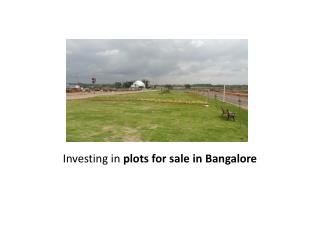 Investing in plots for sale in Bangalore