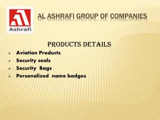 Trading & Metal Coating Company In UAE : Al Ashrafi Group Of