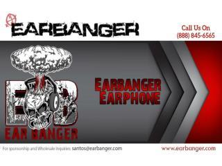 Earbanger Earphones