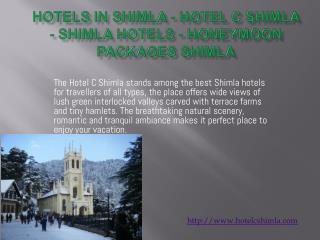 Hotels in Shimla - Hotel C Shimla - Shimla Hotels - Honeymoo