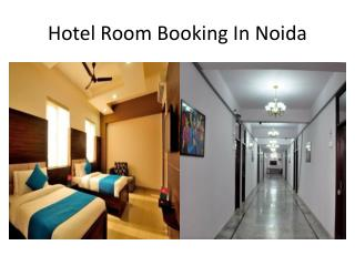 Hotel Room Booking In Noida