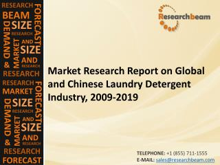 Global and Chinese Laundry Detergent Industry, 2009-2019