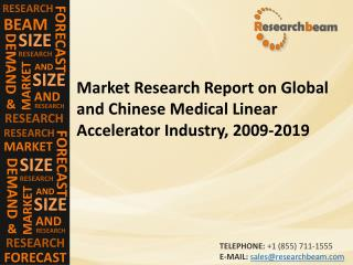 Global and Chinese Medical Linear Accelerator Industry, 200