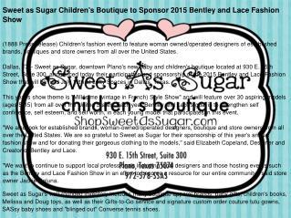 Sweet as Sugar Children's Boutique to Sponsor 2015 Bentley