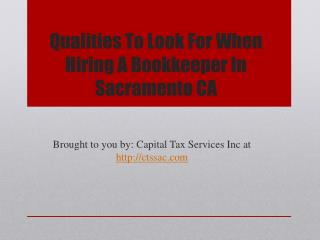 Qualities To Look For When Hiring A Bookkeeper In Sacramento