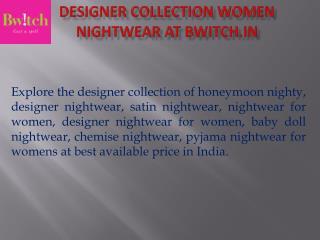 Buy Honeymoon Nighties | Nightwear for Women @ Bwitch.in