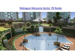 Mahagun Mezzaria Sector 78 Noida, Apartment in Noida
