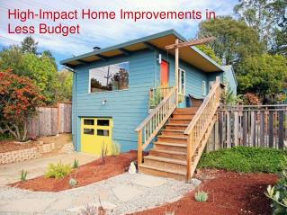 High-Impact Home Improvements in Less Budget