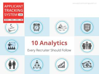 10 Analytics every recruiter should follow