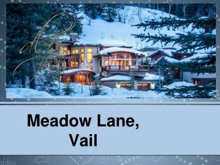 Meadow Lane, Vail