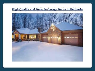 Durable Garage Doors in Bethesda