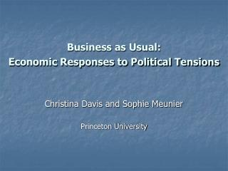 Business as Usual:  Economic Responses to Political Tensions