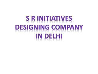 Designing Company in Delhi