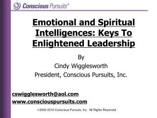 Emotional and Spiritual Intelligences: Keys To Enlightened Leadership