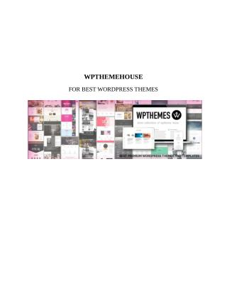 Best Premium Wordpress Themes And Templates | WPThemehouse