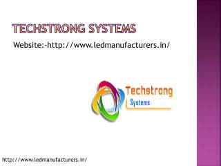 Techstrong systems - Led bulb manufacturers