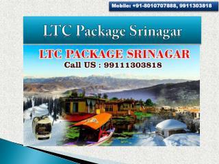 LTC Package Srinagar