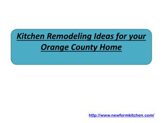 Kitchen Remodeling Ideas for your Orange County Home
