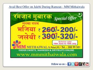 Avail Best Offer on Jalebi During Ramzan - MM Mithaiwala