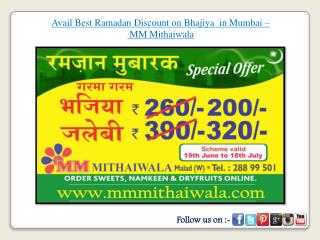Best Ramadan Discount on Bhajiya  in Mumbai - MM Mithaiwala