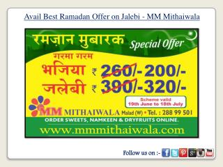Avail Best Ramadan Offer on Jalebi - MM Mithaiwala