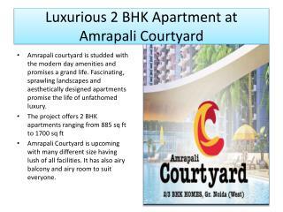 Amrapali Courtyard - 2 BHK Flats @ 8010046722