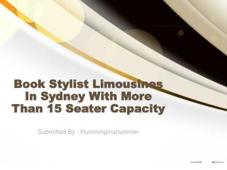 Book Stylist Limousines In Sydney With More Than 15 Seater C