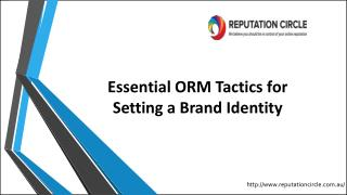 Essential ORM Tactics for Setting a Brand Identity