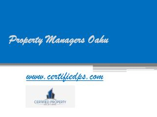 Property Managers Oahu - www.certifiedps.com