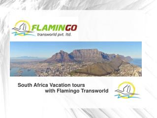 South Africa: An Ideal Destination For A Gratifying Vacation