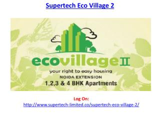 Supertech Eco Village 2 Greater Noida