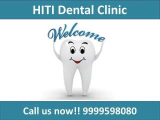 Hiti dental clinic in vaishali