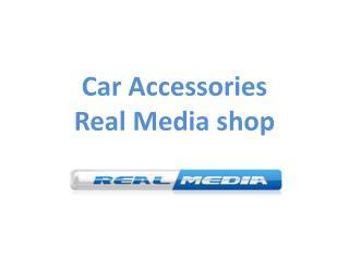 Buy Car Accessories- Real Media shop